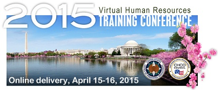 2015 Virtual Human Resources Training Conference, Online delivery, April 15-16, 2015